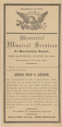 Manhattan Beach Programme of Memorial Musical Services at Manhattan Beach in honor of General Philip H. Sheridan by Gilmore's band, Saturday, August 11, 1888, the day of the General's burial. Train Bulletin printed on back of program
