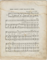 "Sheet music, voice and piano, ""When Johnny Comes Marching Home."" Words and music by Louis Lambert (Gilmore)"