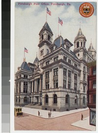 Pittsburgh post office, Pittsburgh, Pennsylvania, 1907-1909