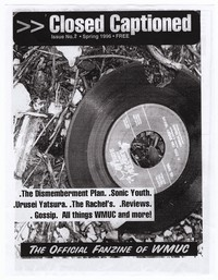Closed Captioned, the official fanzine of WMUC, Spring 1996