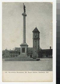 Revolution Monument, Mt. Royal Station, Baltimore, Maryland, 1907-1914