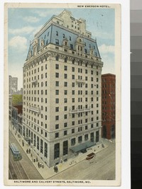 New Emerson Hotel, Baltimore and Calvert Streets, Baltimore, Maryland, 1915-1921