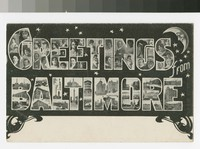 Greetings from Baltimore, Maryland, 1901-1908