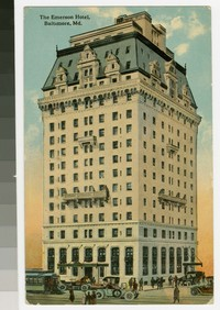 The Emerson Hotel, Baltimore, Maryland, 1907-1914
