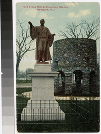 Old Stone Mill and Channing Statue, Newport, Rhode Island, 1907-1914