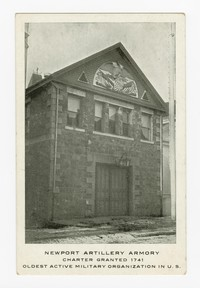 Newport Artillery Armory, Charter Granted 1741, Oldest Active Military Organization in U.S., 1901-1907