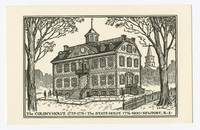 Colony House 1739-1776: the State House 1776-1900, Newport, Rhode Island, undated