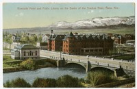 Riverside Hotel and Public Library on the Banks of the Truckee River, Reno, Nevada, 1907-1914