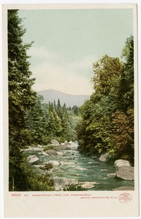 Mt. Washington from the Ammonoosuc, White Mountains, New Hampshire, 1901-1907