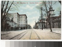 Hamilton Street in Allentown, Pennsylvania, 1907-1914