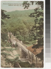 Bridge to the Magnesia Spring in Bedford, Pennsylvania, 1907-1914