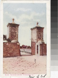 Gateway to the old city in St. Augustine, Florida, 1901-1907