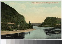 On the Delaware River at Weygat, Easton, Pennsylvania, 1907-1914