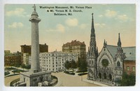 Washington Monument, Mt. Vernon Place and Mt.Vernon M.E. Church in Baltimore, Maryland., 1907-1914