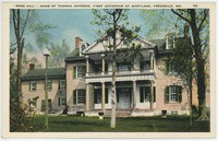 """Rose Hill,"" Home of Thomas Johnson, First Governor of Maryland, Frederick, Maryland, 1915-1930"