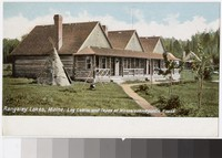 Log Cabins and Tepee at Mooselookmeguntic House, Rangeley Lakes, Maine, 1901-1907