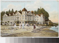 Capitola Hotel, Santa Cruz County, California, 1907-1914