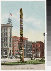 Totem Pole at Pioneer Place, Seattle, Washington, 1907-1914