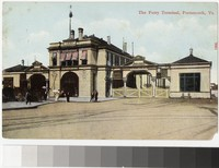 The Ferry Terminal, Portsmouth, Virginia, 1907-1914