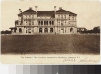 """The Breakers,"" Newport, Rhode Island, 1901-1907"