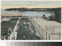 Tennis courts at the Swimming Club, Bar Harbor, Maine, 1901-1907