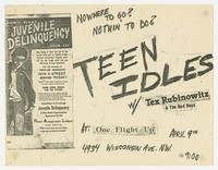 Teen Idles with Tex Rubinowitz and the Bad Boys concert flier, One Flight Up, Washington, D.C., April 9, 1980