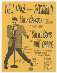 Billy Hancock and the Tennessee Rockets with Mike Reidy, the Slickee Boys, and Bad Brains concert flier, University of Maryland Colony Ballroom, April 11, 1980