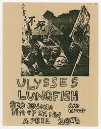 Ulysses and Lungfish concert flier, BBQ Iguana, Washington, D.C., April 20, 1989
