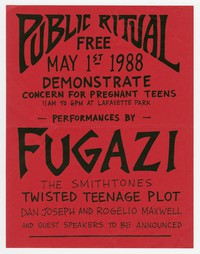 Fugazi, the Smithtones and Twisted Teenage Plot concert flier, Lafayette Park, Washington, D.C., May 1, 1988.