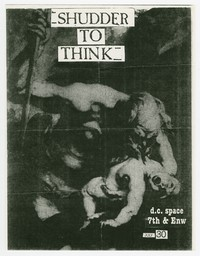 Shudder to Think concert flier, d.c. Space, Washington, D.C., July 30, 1987