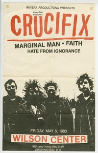 Crucifix, Marginal Man, Faith and Hate from Ignorance concert flier, Wilson Center, Washington, D.C., May 6, 1983