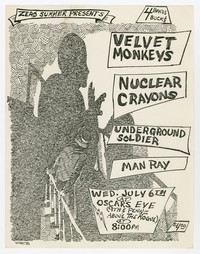Velvet Monkeys, Nuclear Crayons, Underground Soldier and Man Ray concert flier, Oscar's Eye, Washington, D.C., July 6, 1983