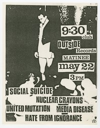 Social Suicide, Nuclear Crayons, United Mutation, Media Disease and Hate from Ignorance concert flier, 9:30 Club, Washington, D.C., May 22, 1983