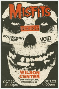 Misfits, Necros, Government Issue, and Void concert flier, Wilson Center, Washington, D.C., October 22, 1982