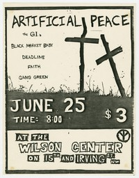 Artificial Peace, Government Issue (G.I.), Black Market Baby, Deadline, Faith and Gang Green, Wilson Center, Washington, D.C., June 25, 1982