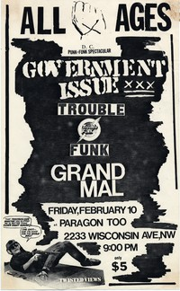 Government Issue – Washington, D.C. – Paragon Too, February 10, 1984