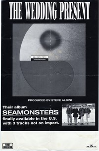 The Wedding Present – Seamonsters promotional poster, May 1991