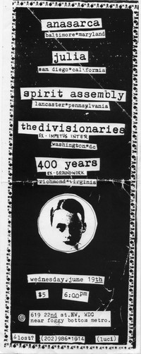 Anasarca, Julia, Spirit Assembly, The Divisionaries, and 400 Years concert flier, Happy Hardcore House, Washington, D.C., June 19, 1996