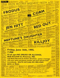 Frodus, Corm, Red Out, Jenhitt, Neptune's Daughter, and Killjoy – Potomac, MD. – House show, June 16, 1995