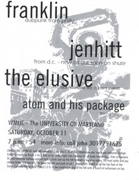 Franklin, Jenhitt, The Elusive, and Atom & His Package concert flier - WMUC, College Park, Maryland, October 11, 1997