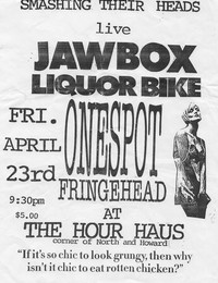Jawbox, Liquor Bike, and Onespot Fringehead concert flier – The Hour Haus, Baltimore, Maryland, April 23, 1993