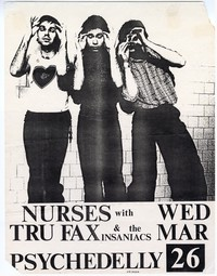 Nurses and Tru Fax & the Insaniacs concert flier - Psychedelly, Bethesda, Maryland, March 26, 1980