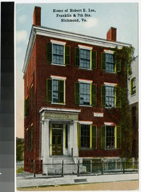 Home of Robert E. Lee, Franklin & 7th Streets. Richmond, Virginia, 1907-1914