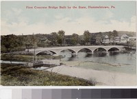 First concrete bridge built by the State, Hummelstown, Pennsylvania, 1907-1914