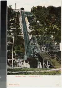 Incline Plane, Johnstown, Pennsylvania, 1907-1914