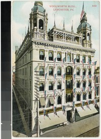 Woolworth Building, Lancaster, Pennsylvania, 1907-1908