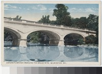 Concrete bridge crossing the Brandywine, Wilmington, Delaware, 1907-1914