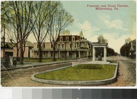 Fountain and Hotel Charles, Millersburg, Pennsylvania, 1907-1913