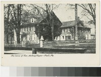 Home of General Anthony Wayne, Paoli, Pennsylvania, 1901-1907