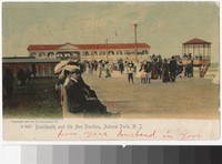 Boardwalk and Fifth Avenue Pavilion, Asbury Park, New Jersey, 1905-1906